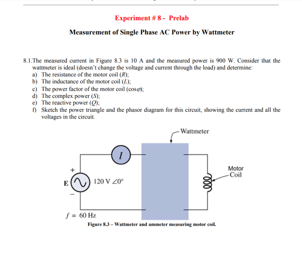Solved: Experiment # 8-Prelab Measurement Of Single Phase ...
