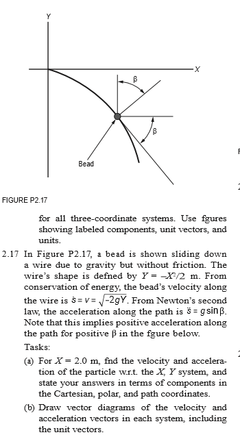Solved for x 20 m find the velocity and acceleration bead figure p217 for all three coordinate systems use fgures showing labeled ccuart Image collections