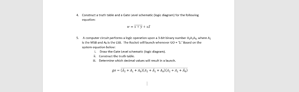 construct a truth table and a gate level schematic (logic diagram) for