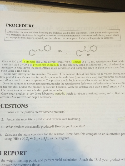 bromination of e stilbene Answer to draw the mechanism of the bromination of cis-stilbene and the mechanism of the bromination of trans-stilbene why are th.