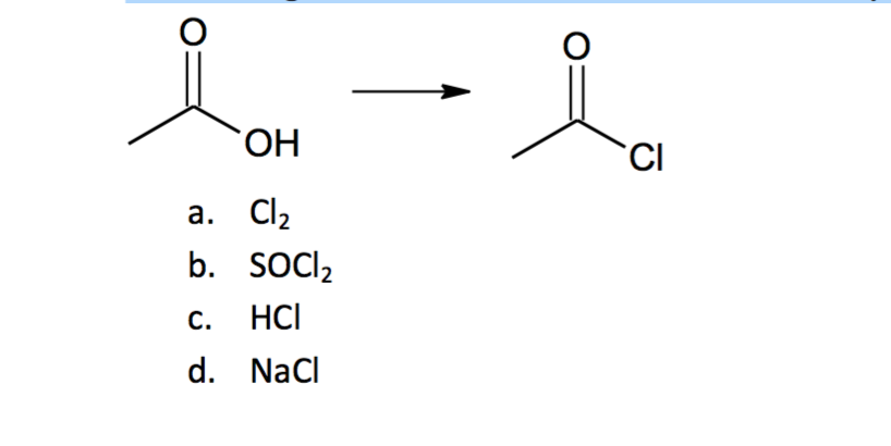 Solved: Which Reagent Would Convert Acetic Acid To Acetyl