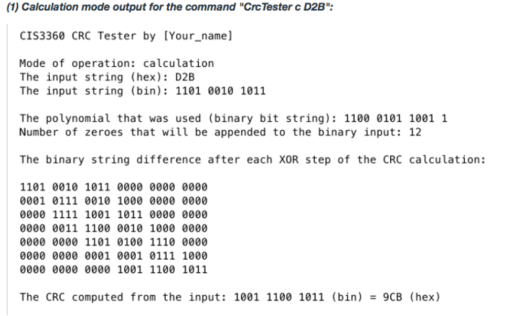ASSIGNMENT IS TO BE DONE IN C LANGUAGE CRC Tester