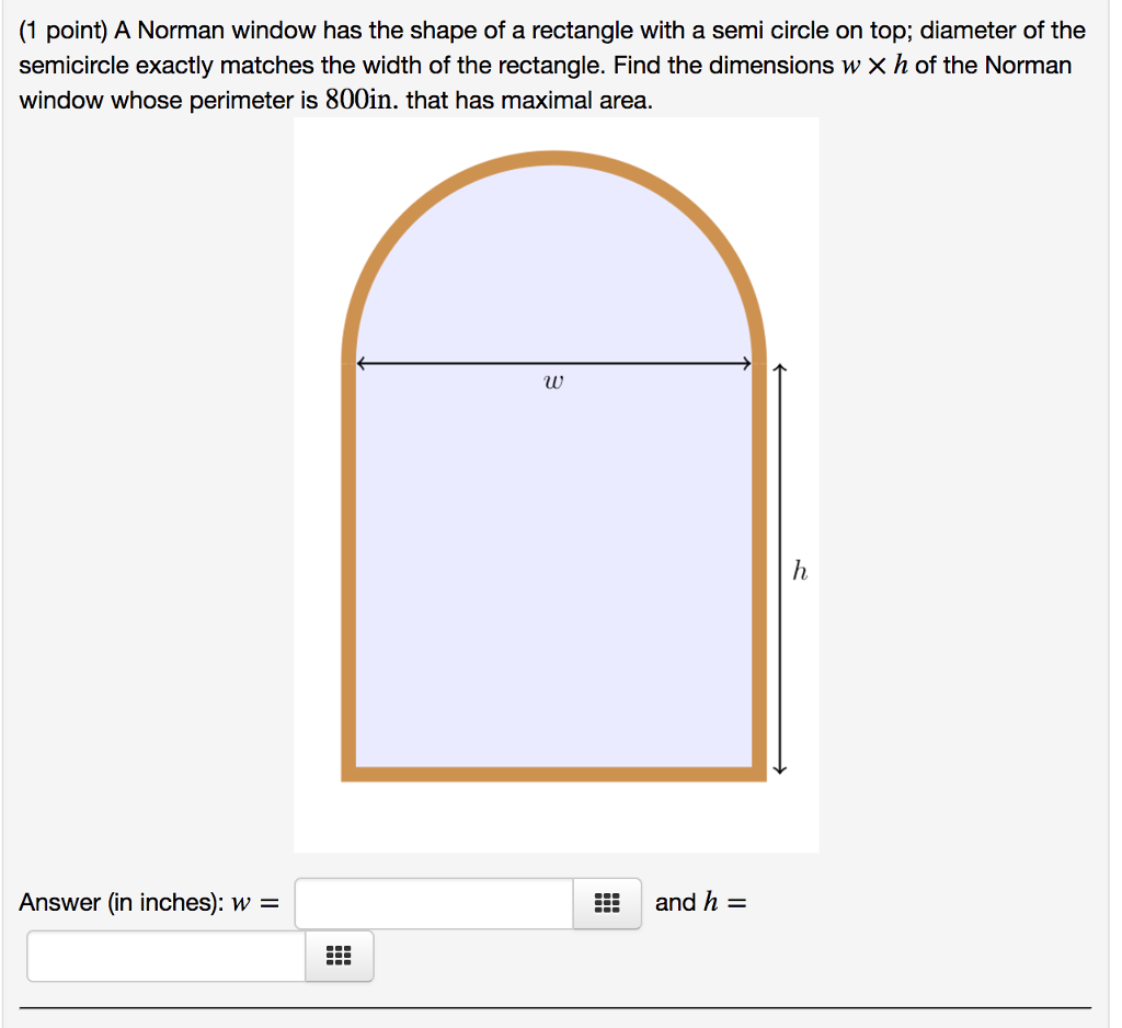 How To Find The Perimeter (1 Point) A Norman Window Has The Shape Of