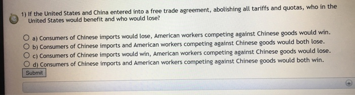Solved 1 If The United States And China Entered Into A F