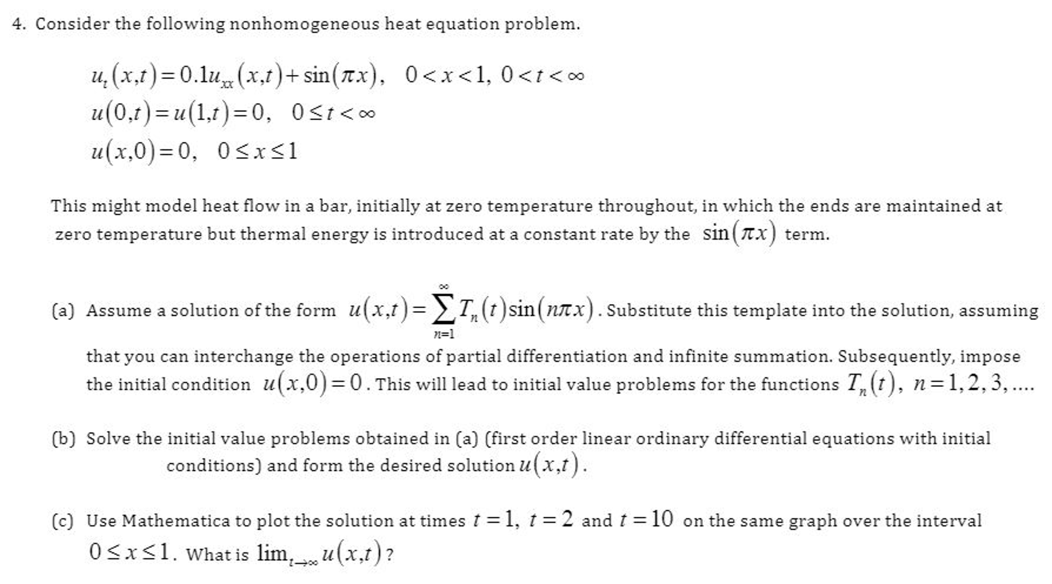 Solved: Consider The Following Non Homogeneous Heat Equati
