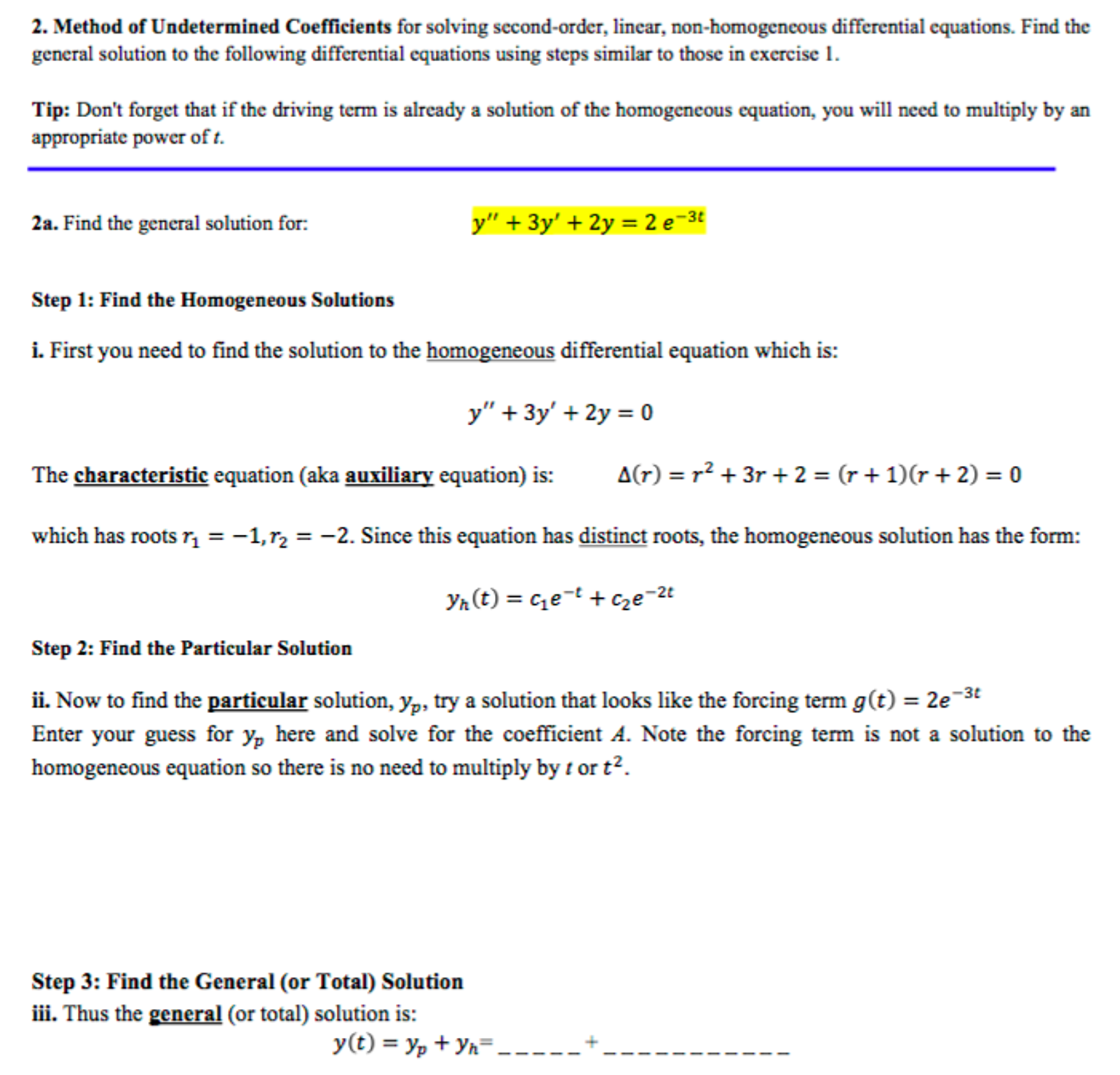 Solved: Method Of Undetermined Coefficients For Solving Se