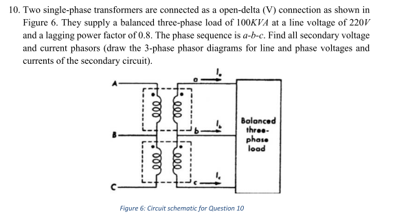 solved two single phase transformers are connected as a o. Black Bedroom Furniture Sets. Home Design Ideas