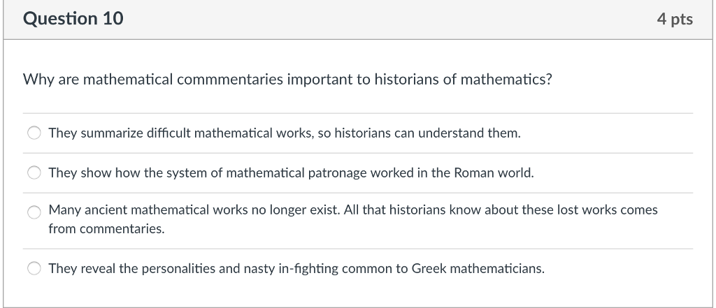Solved: Question 10 4 Pts Why Are Mathematical Commmentari