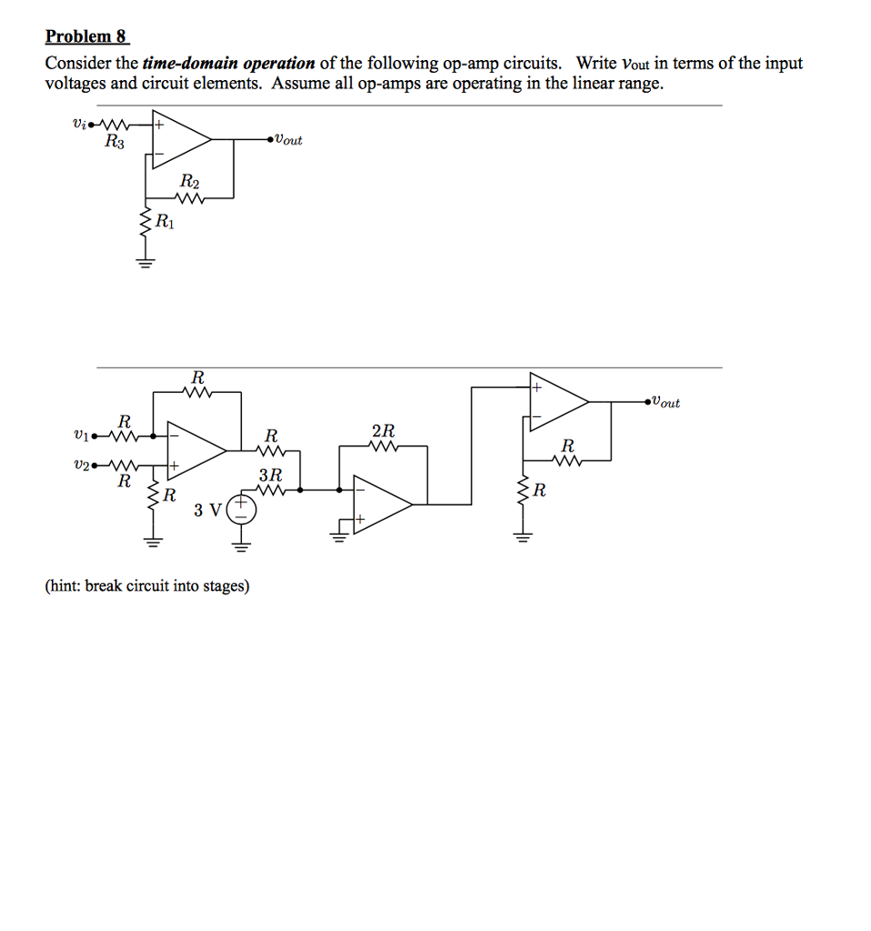 Solved Consider The Time Domain Operation Of Followin Basic Op Amp Circuits Circuit Problem 8 Following