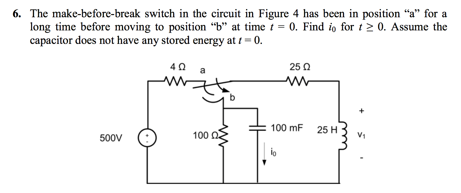 Solved: 6. The Make-before-break Switch In The Circuit In ...