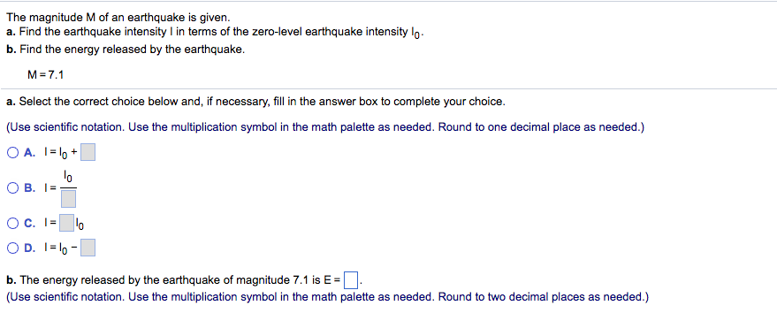 Solved The Magnitude M Of An Earthquake Is Given A Find