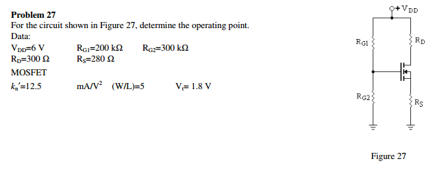 For the circuit shown in Figure 27, determine the