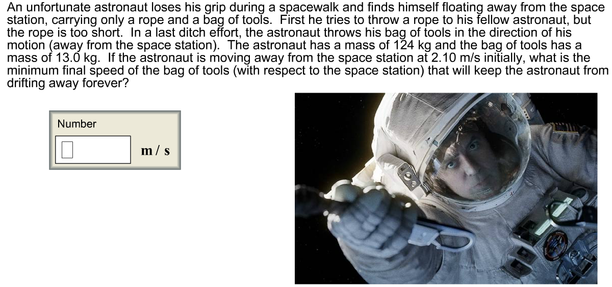a 75 kg astronaut floating in space throws -#main