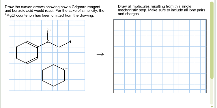 Solved: Draw The Curved Arrows Showing How A Grignard Reag