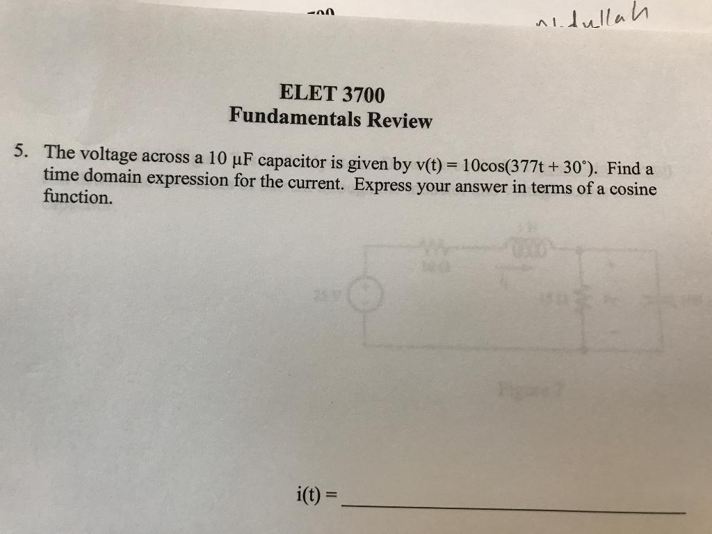 ELET 3700 Fundamentals Review 5 The voltage