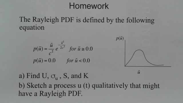 Statistics and probability archive october 03 2017 chegg homework the rayleigh pdf is defined by the following equation plu pu fandeluxe Gallery