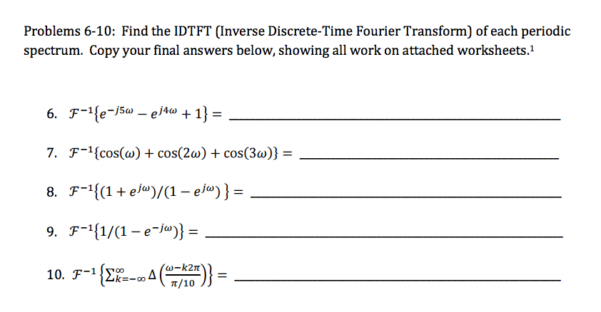 Solved Find The Idtft Inverse Discrete Time Fourier Tran