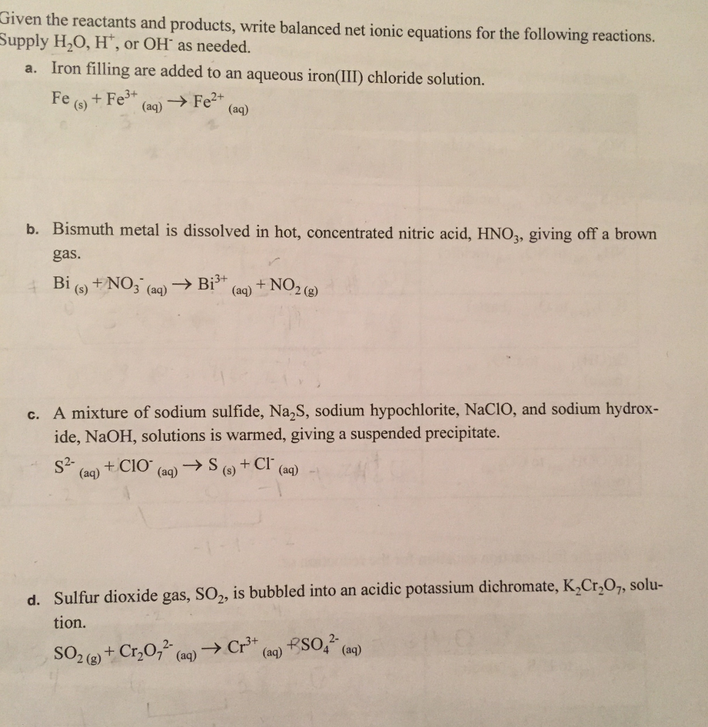 Chemistry archive june 29 2017 chegg given the reactants and products write balanced net ionic equations for the following reactions supply buycottarizona