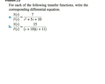 For each of the following transfer functions, writ
