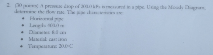 Solved a pressure drop of 2000 kpa is measured in a pipe a pressure drop of 2000 kpa is measured in a pipe ccuart Choice Image
