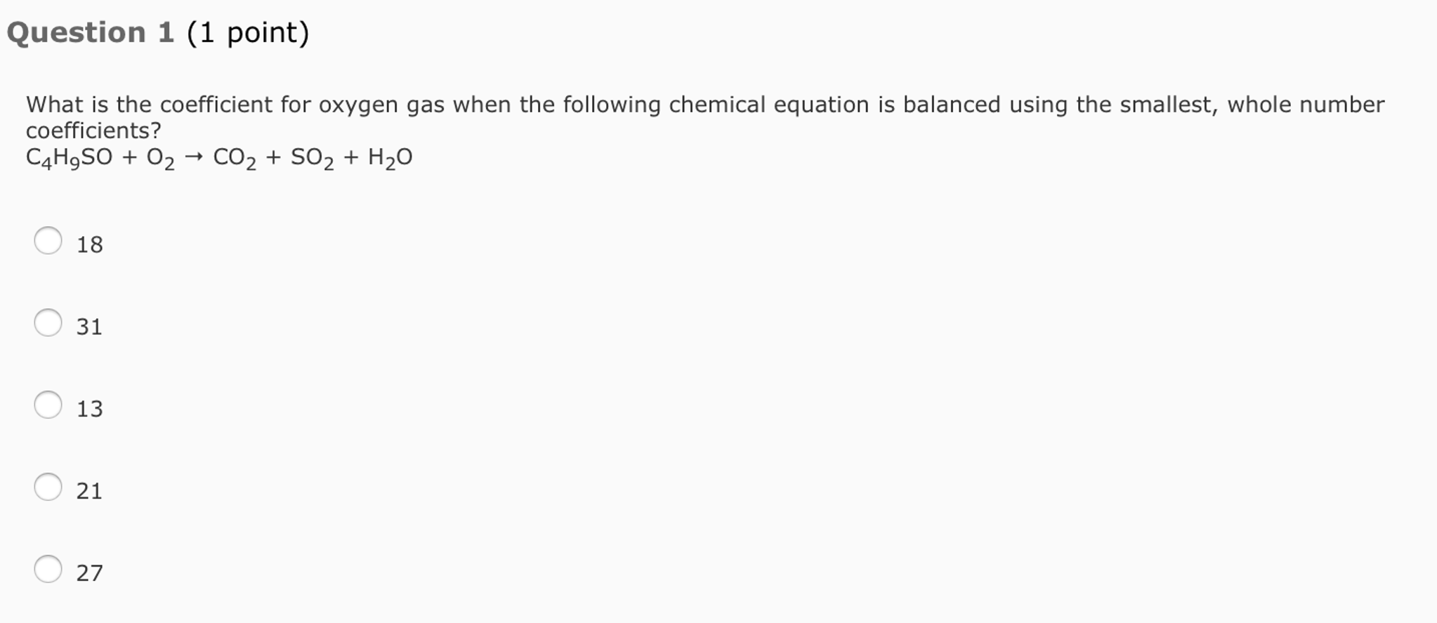 Solved What Is The Coefficient For Oxygen Gas When The Fo
