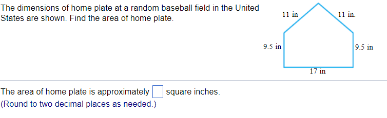 Solved The Dimensions Of Home Plate At A Random Baseball