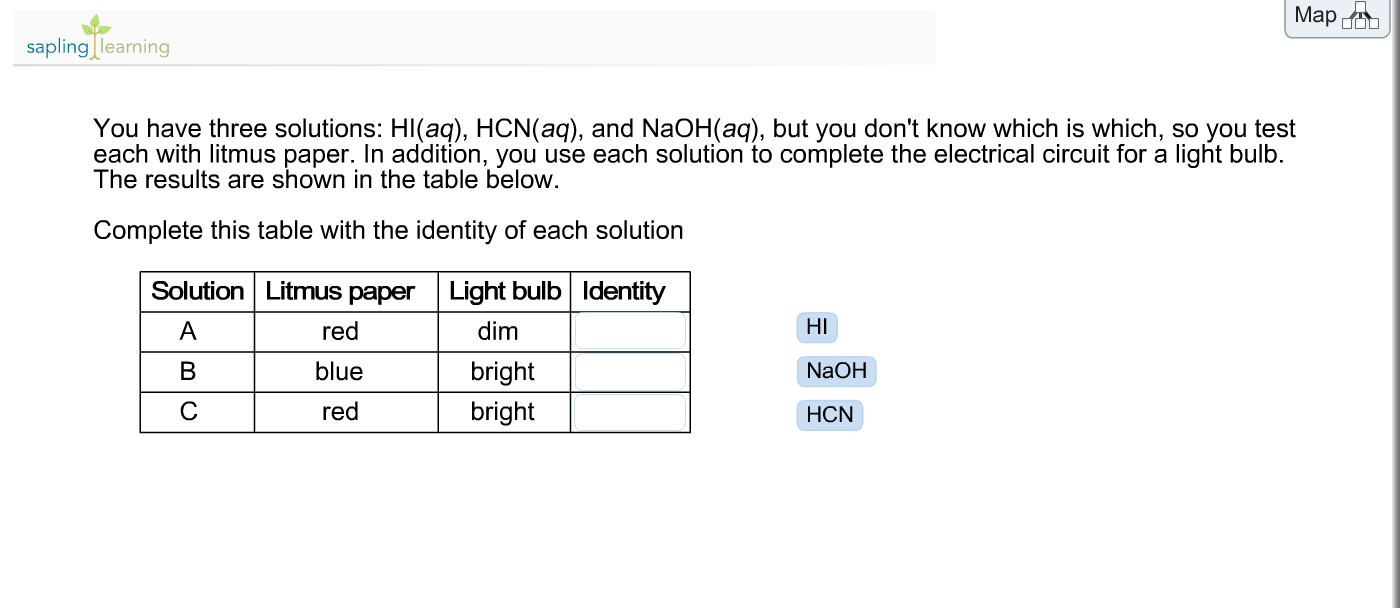 Solved You Have Three Solutions Hiaq Hcnaq And Nao Electric Circuit Light Bulb Question Naohaq But Dont Know Which Is So Y