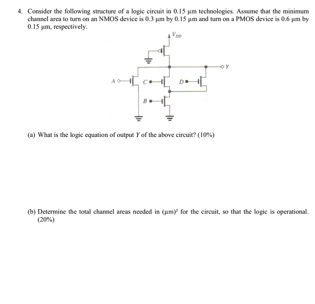 Solved 4 Consider The Following Structure Of A Logic Cir Diagram Circuit In 015 M Technologies Assume