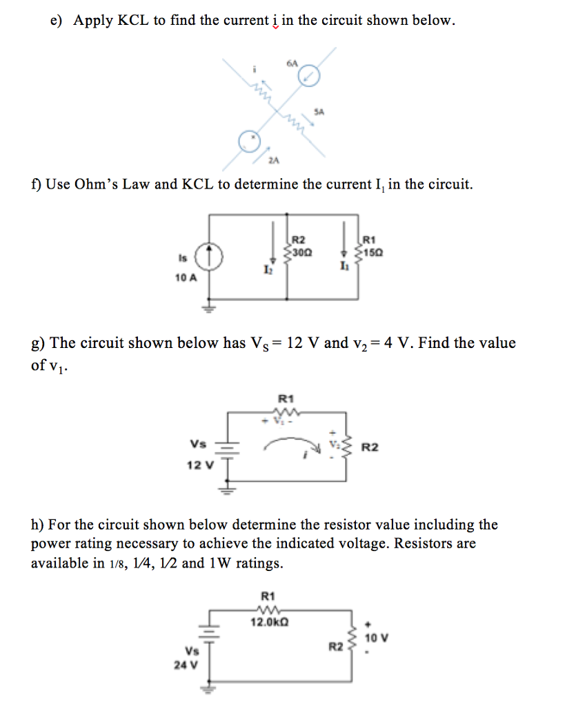 Solved Apply Kcl To Find The Current I In Circuit Sho All Resistors A Parallel We Can Use Ohms Law E Iin Shown Below F
