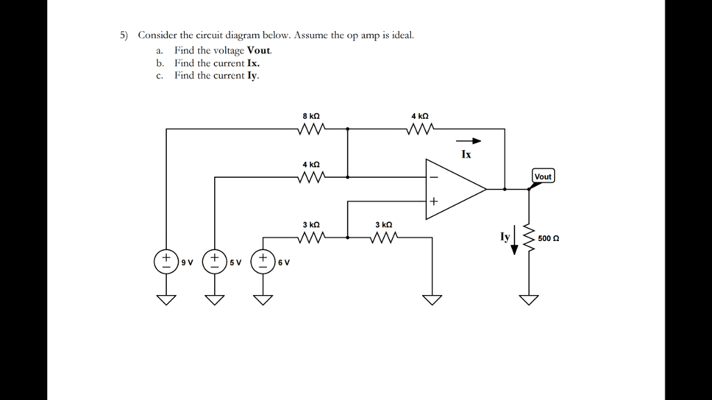 Solved: 5) Consider The Circuit Diagram Below. ume The ... on