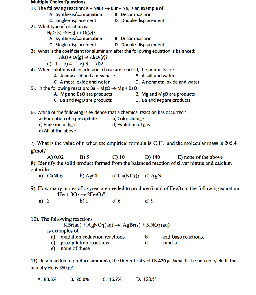 Solved: Multiple Choice Questions 1). The Following Reacti ...