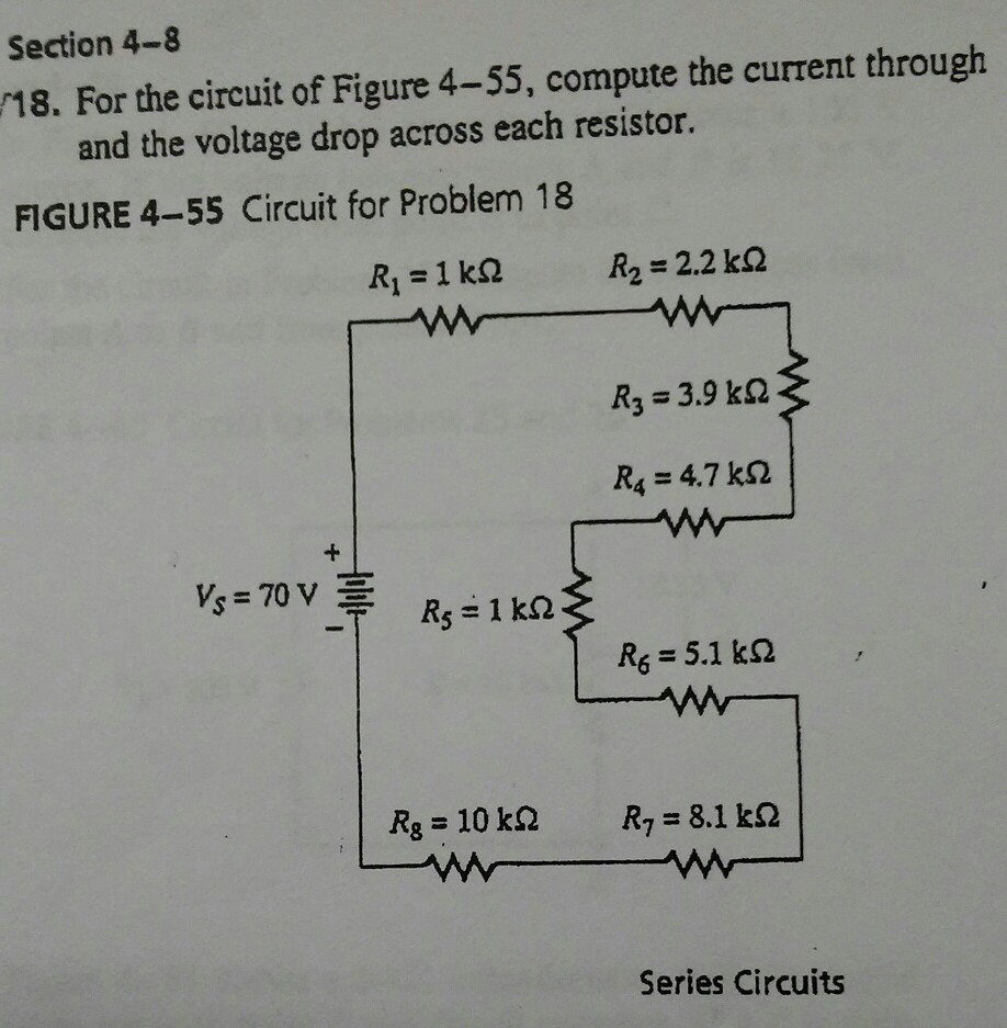 Solved Section 4 8 18 For The Circuit Of Figure 55 Co Voltage Drop In A Series Compute Current Through And