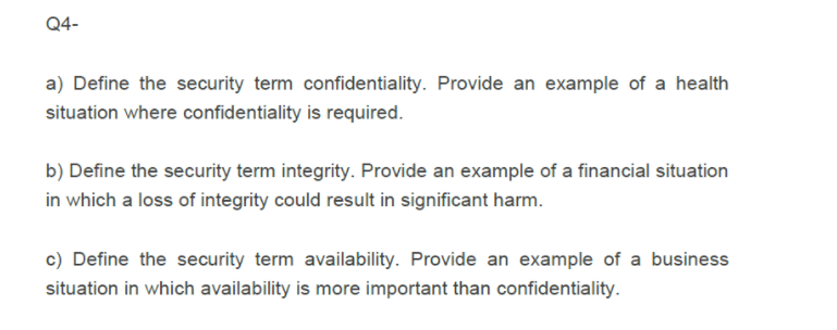 Define The Security Term Confidentiality  Provide