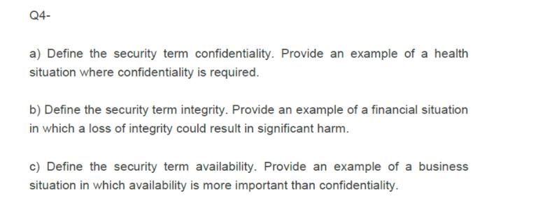 Define The Security Term Confidentiality  Provide     | Chegg com