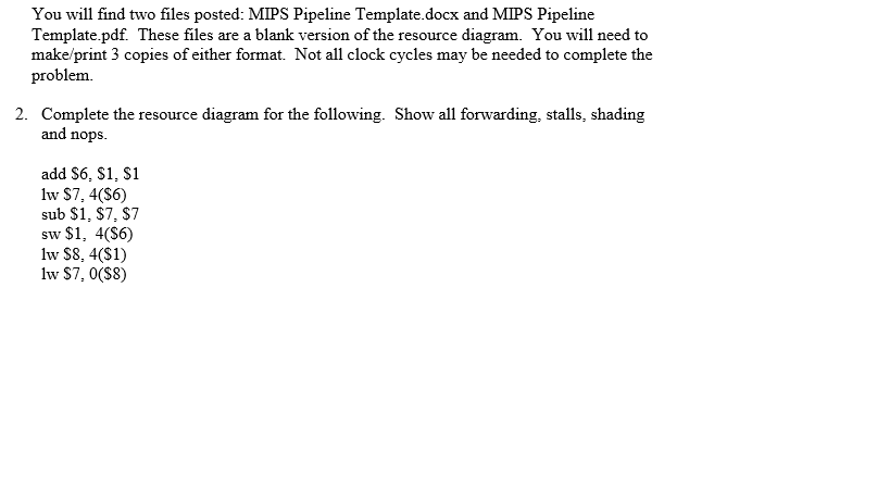solved you will find two files posted mips pipeline temp