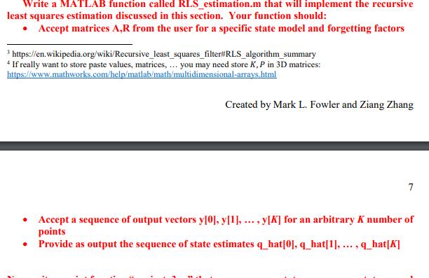 Write A MATLAB Function Called RLS_estimation m Th