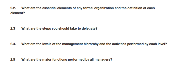 Question: What Are The Essential Elements Of Any Formal Organization And  The Definition Of Each Element? W..