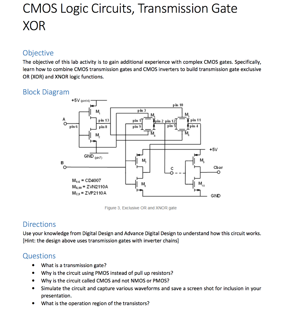 Xor Gate Circuit Using Transistors Excellent Electrical Wiring Plclib Arduino Function Block Diagrams Electronics And Micros Solved Cmos Logic Circuits Transmission Objecti Chegg Com Transistor Diagram