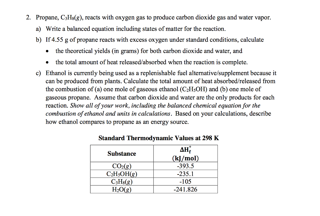 Solved 2 Propane C3hsg Reacts With Oxygen Gas To Pro