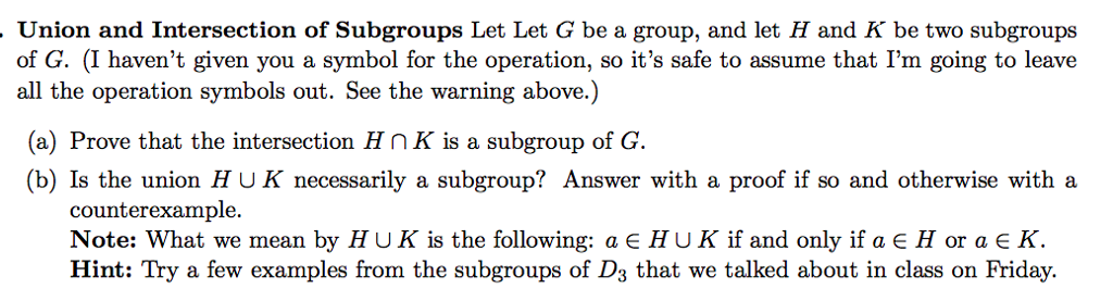 Union And Intersection Of Subgroups Let Let G Be A Chegg
