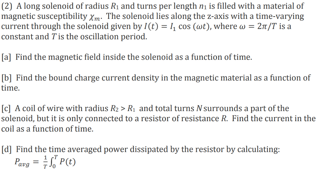 Solved: (2) A Long Solenoid Of Radius R1 And Turns Per Len