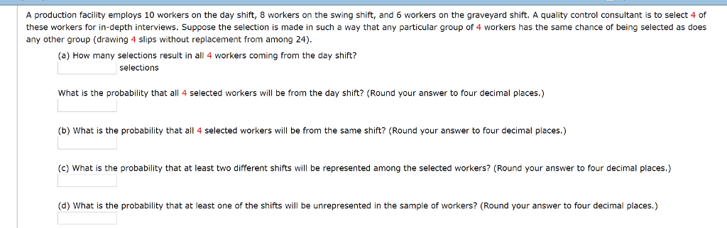 A Production Facility Employs 10 Workers On The Day Shift 8 Swing