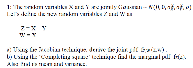 Solved: The Random Variables X And Y Are Jointly Gaussian