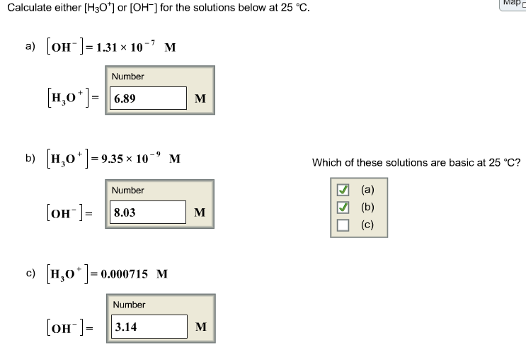 solved calculate either h3o or oh for the solutions