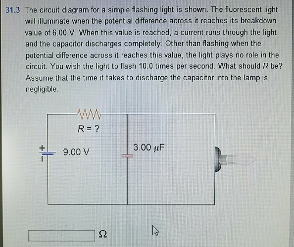 Solved 313 The Circuit Diagram For A Simple Flashing Lig
