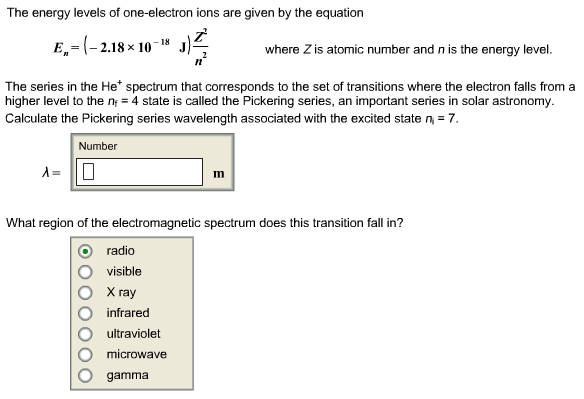 solved the energy levels of one electron ions are given b