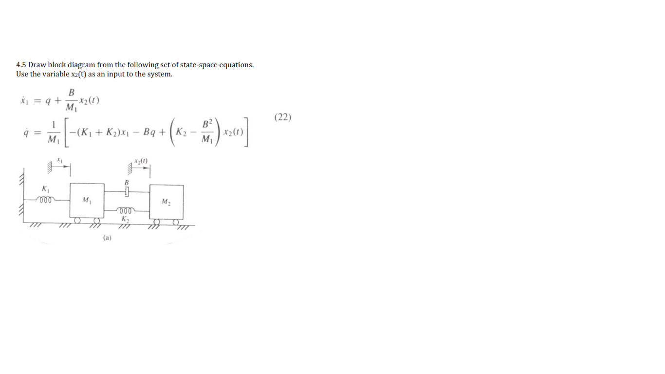 Solved Draw Block Diagram From The Following Set Of State Equations