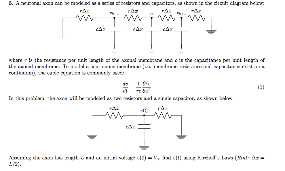 Solved: 3. A Neuronal Axon Can Be Modeled As A Series Of R ... on parallel battery wiring diagram, series and parallel circuits diagrams, parallel vs. serial resistance, ing wire receptacle in series diagrams, parallel vs. serial wiring, parallel vs series circuits, parallel vs series speakers, parallel speaker wiring, parallel vs series effects loop,
