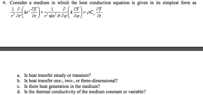 simplest form generator  Solved: 13. Consider A Medium In Which The Heat Conduction ...