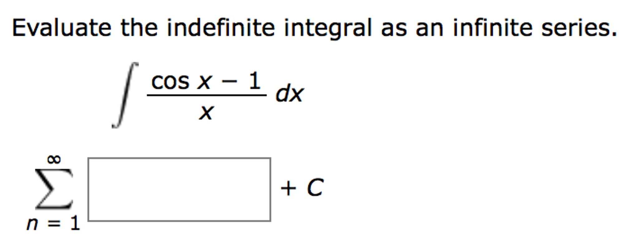 Solved: Evaluate The Indefinite Integral As An Infinite Se